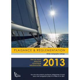 Plaisance et Réglementation 2013